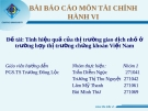 Báo cáo môn tài chính hành vi: Tính hiệu quả của thị trường giao dịch nhỏ ở trường hợp thị trường chứng khoán Việt Nam