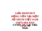 Thuyết trình: Giải pháp huy động vốn tại một số ngân hàng thương mại Việt Nam trên địa bàn TP HCM