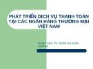 Thuyết trình: Giải pháp phát triển dịch vụ thanh toán quốc tế tại các ngân hàng thương mại Việt Nam