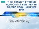 Thuyết trình: Thực trạng thị trường hợp đồng kỳ hạn trên thị trường ngoại hối ở Việt Nam