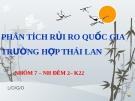 Thuyết trình: Phân tích rủi ro quốc gia trường hợp Thái Lan