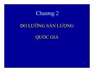 Bài giảng Kinh tế vĩ mô: Chương 2 - TS. Phan Nữ Thanh Thủy
