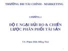 Bài giảng Đầu tư tài chính: Chương 2 - TS. Phạm Hữu Hồng Thái