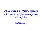 Bài giảng Quản lý dự án: Chương 6 - TS. Phùng Tấn Việt