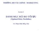 Bài giảng Đầu tư tài chính: Chương 3 - TS. Phạm Hữu Hồng Thái