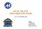 Thuyết trình: Quản trị vốn theo hiệp ước Basel