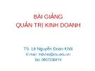 Bài giảng Quản trị kinh doanh - TS. Lê Nguyễn Đoan Khôi
