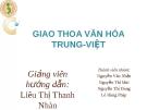 Bài thuyết trình Giao thoa văn hóa Trung - Việt: Giao thoa văn hóa trong kiến trúc chùa cổ Trung - Việt