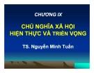 Bài giảng Triết học Mác-Lênin: Chương 9 - TS. Nguyễn Minh Tuấn