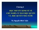 Bài giảng Triết học Mác-Lênin: Chương 6 - TS. Nguyễn Minh Tuấn