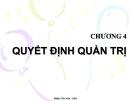 Bài giảng Quản trị học: Chương 4 - Phạm Văn Nam