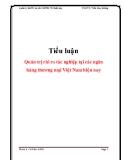 Tiểu luận: Quản trị rủi ro tác nghiệp tại các ngân hàng thương mại Việt Nam hiện nay