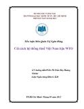 Tiểu luận Môn Quản Trị Ngân Hàng: Cải cách hệ thống thuế Việt Nam hậu WTO
