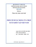 Tiểu luận: Phân tích tác động của thuế xuất khẩu tại Việt Nam