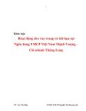 Khóa luận: Hoạt động cho vay trung và dài hạn tại Ngân hàng TMCP Việt Nam Thịnh Vượng – Chi nhánh Thăng Long