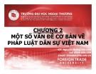 Bài giảng Pháp luật đại cương: Chương 2 - GV. Nguyễn Hoàng Mỹ Linh