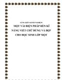 SKKN: Một vài biện pháp rèn kĩ năng viết chữ đúng và đẹp cho học sinh lớp một