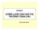 Bài giảng Kinh doanh quốc tế: Chương 5: TS. Bùi Thanh Tráng