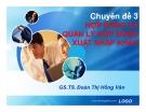 Chuyên đề 3 Hợp đồng và quản lý hợp xuất nhập khẩu - GS.TS. Đoàn Thị Hồng Vân