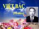 Bài giảng Ngữ văn 12 tuần 8 bài: Việt Bắc (Tác Giả)