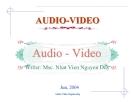 Bài giảng Kỹ thuật Audio - Video - TS. Nguyễn Duy Nhật Viễn