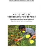 Bảo vệ thực vật theo phương pháp tự nhiên: Phần II