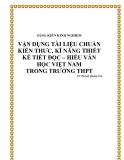 SKKN: Vận dụng tài liệu chuẩn kiến thức, kĩ năng thiết kế tiết đọc – hiểu Văn học Việt Nam trong trường THPT