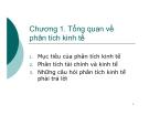 Bài giảng Phân tích kinh tế dự án: Chương 1 - GV. Phạm Lê Thông