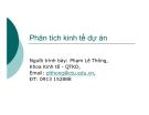 Bài giảng Phân tích kinh tế dự án: Giới thiệu môn học  - GV. Phạm Lê Thông