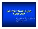 Bài giảng Nguyên tắc sử dụng Corticoid - ThS. Cao Thị Kim Hoàng