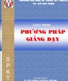 Giáo trình Phương pháp giảng dạy: Phần 1 - ĐH SPKT TP. Hồ Chí Minh