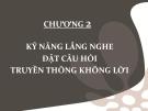 Bài giảng Giao tiếp trong kinh doanh: Chương 2 - ThS. Lê Anh Huyền Trâm
