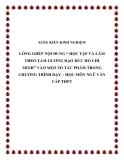 """SKKN: Lồng ghép nội dung """"học tập và làm theo tấm gương đạo đức Hồ Chí Minh"""" vào một số tác phẩm trong chương trình dạy – học môn Ngữ Văn cấp THPT"""