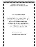 SKKN: Giáo dục năng lực thẩm mỹ qua môn Ngữ Văn cho học sinh trường Trung học Phổ thông Cồn Tiên, tỉnh Quảng Trị
