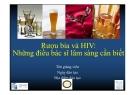 Bài giảng Rượu bia và HIV: Những điều bác sĩ lâm sàng cần biết