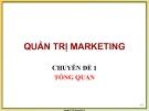 Bài giảng Quản trị marketing - ĐH Tài chính Marketing