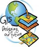 Giáo trình Hệ thống thông tin Địa lý: Phần 1 - Phạm Hữu Đức