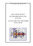 Giáo trình Sửa chữa bơm nước li tâm - Bộ NN và PTNT