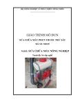 Giáo trình Sửa chữa máy phun thuốc trừ sâu - Bộ NN và PTNT