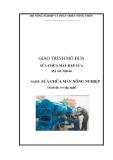 Giáo trình Sửa chữa máy đập lúa - Bộ NN và PTNT