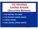 Bài giảng Thị trường chứng khoán (Securities Markets)