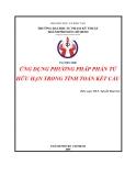 Ứng dụng phương pháp phần tử hữu hạn trong tính toán kết cấu - ThS Nguyễn Hoài Sơn