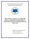 Tiểu luận: Phân tích tác động của thuế thu nhập cá nhân đối với thu nhập từ hoạt động sản xuất kinh doanh tại Việt Nam