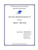 Tiểu luận Quản trị kinh doanh quốc tế: ASEAN - Việt Nam