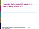 Bài giảng Quản trị marketing: Chương 12 - GV. Hoàng Thanh Vân