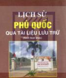 Ebook Lịch sử Phú Quốc qua tài liệu lưu trữ: Phần 1 - Nxb. Chính trị Quốc gia