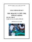 Giáo trình Thu hoạch và tiêu thụ tôm sú giống: Phần 1 - Lê Thị Minh Nguyệt (chủ biên)