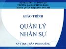 Bài giảng Quản lý nhân sự - ThS. Trần Phi Hoàng