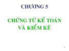Bài giảng Nguyên lý kế toán: Chương 5 - GV. Phạm Thanh Liêm
