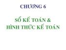 Bài giảng Nguyên lý kế toán: Chương 6 - GV. Phạm Thanh Liêm